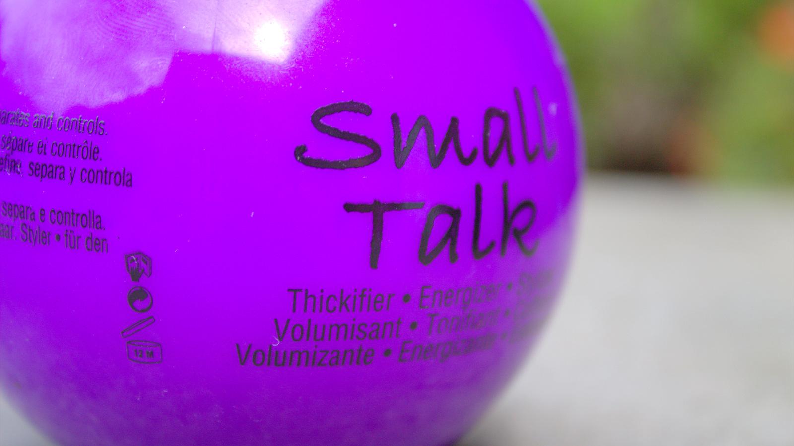 tigi small talk